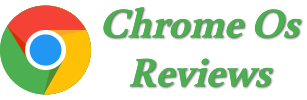Chrome Os Reviews