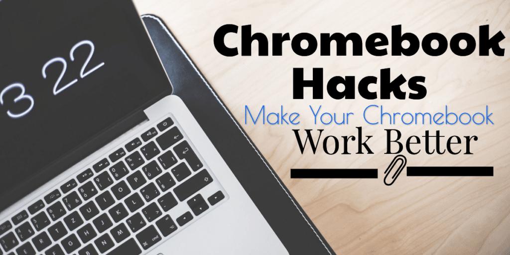 Chromebook Hacks