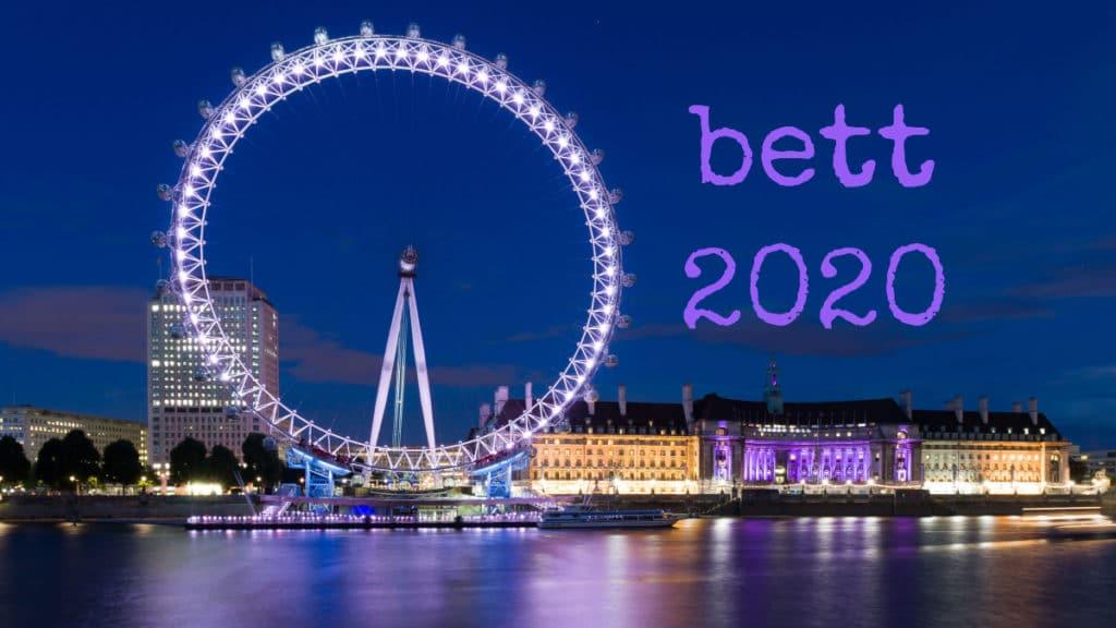 BETT London 2020